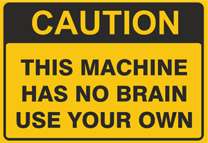 Coution this machine has no brains Logo Vector