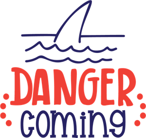 DANGER SHARK IS COMING Logo Vector