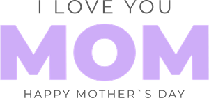 Happy Mother's Day - I love You Mom Logo Vector