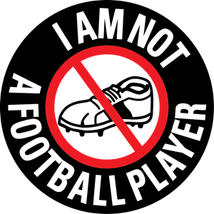 I am not a football player Logo Vector