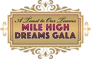 Mile High Dreams Gala – A Toast to Our Teams Logo Vector