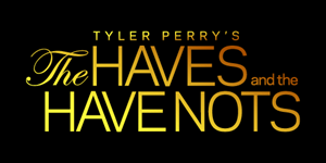 The Haves and the Have Nots Logo Vector