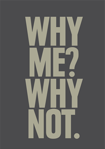 Why me? Why not. Logo Vector